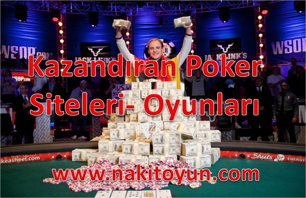 KAZANDIRAN POKER- SİTELERİ- OYUNLARI