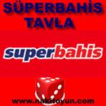 Süperbahis Tavla